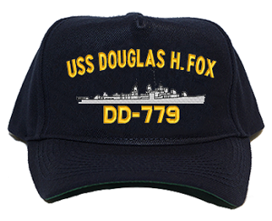 USS Douglas H. Fox DD-779 Navy Ship Hats